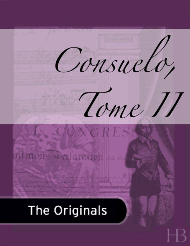 Consuelo, Tome II