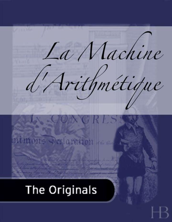 La Machine d'Arithmétique