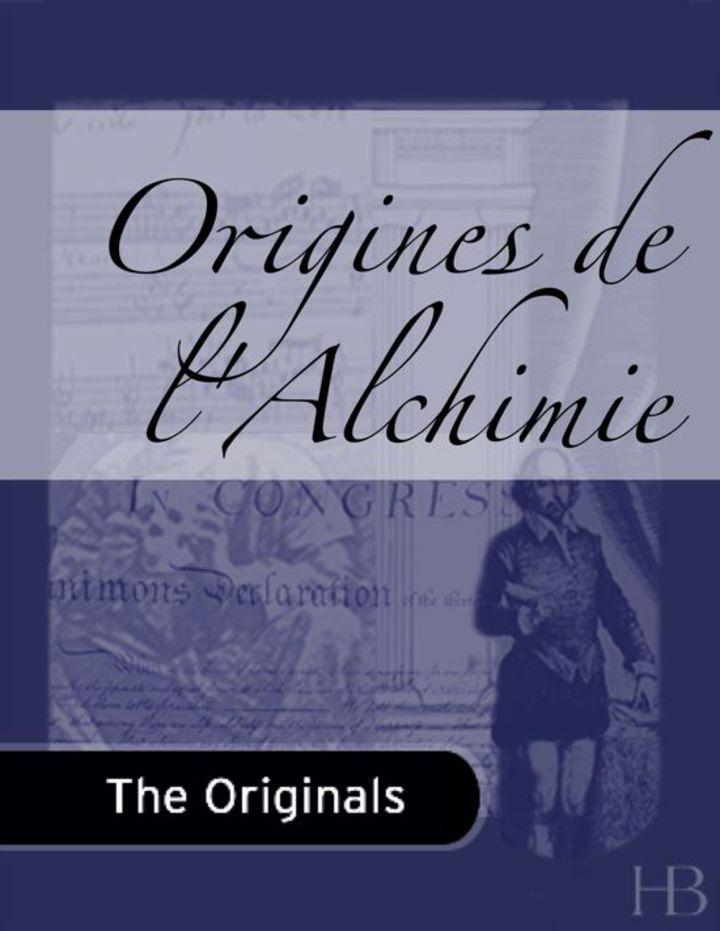 Origines de l'Alchimie