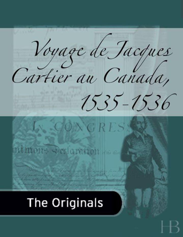 Voyage de Jacques Cartier au Canada, 1535-1536