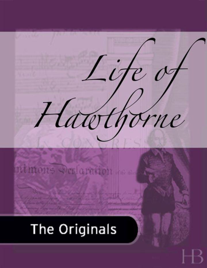 Life of Hawthorne