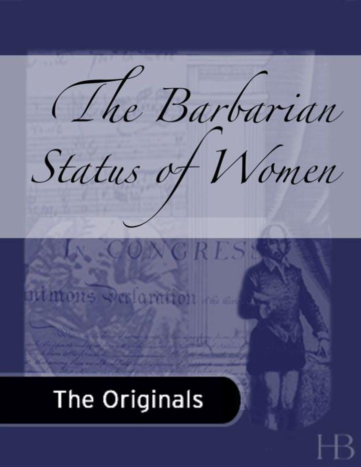 The Barbarian Status of Women