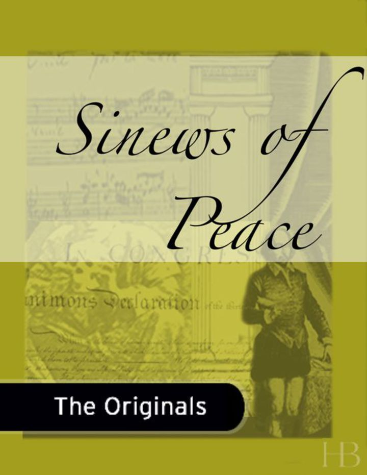 Sinews of Peace