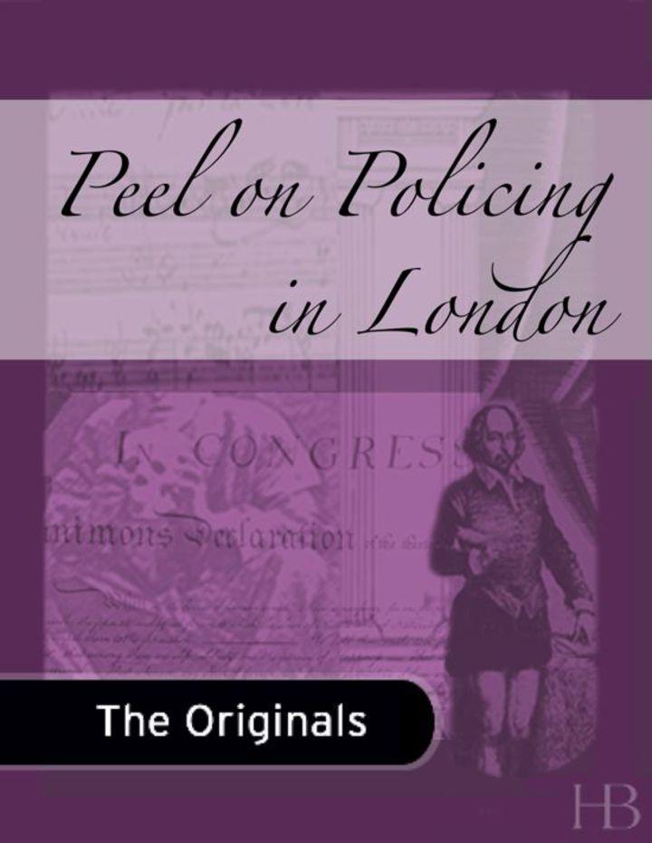 Peel on Policing in London