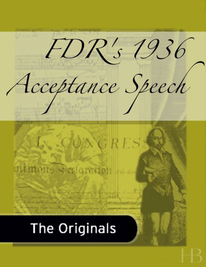 FDR's 1936 Acceptance Speech