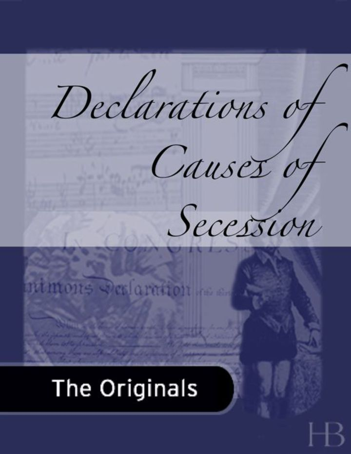 Declarations of Causes of Secession