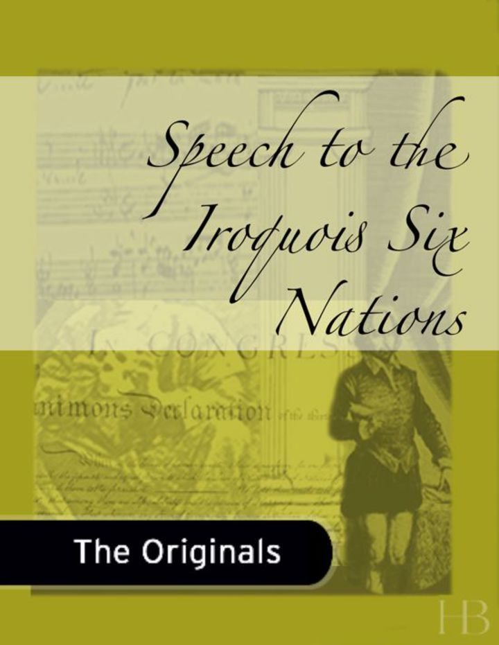 Speech to the Iroquois Six Nations