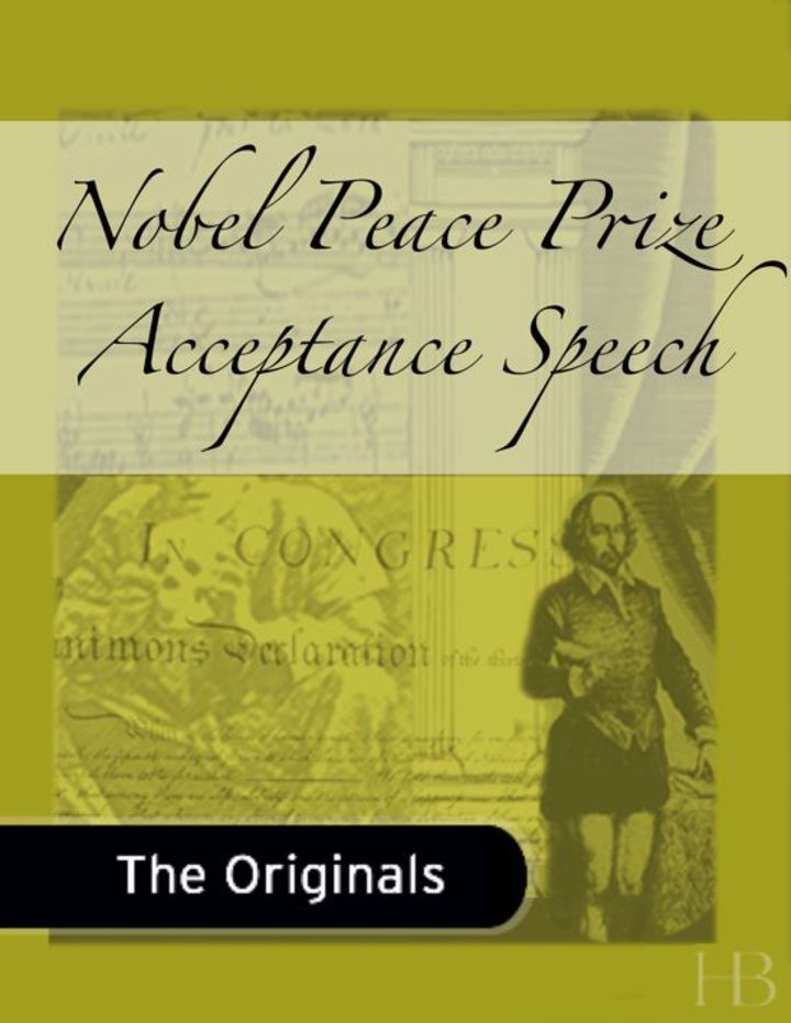 Nobel Peace Prize Acceptance Speech