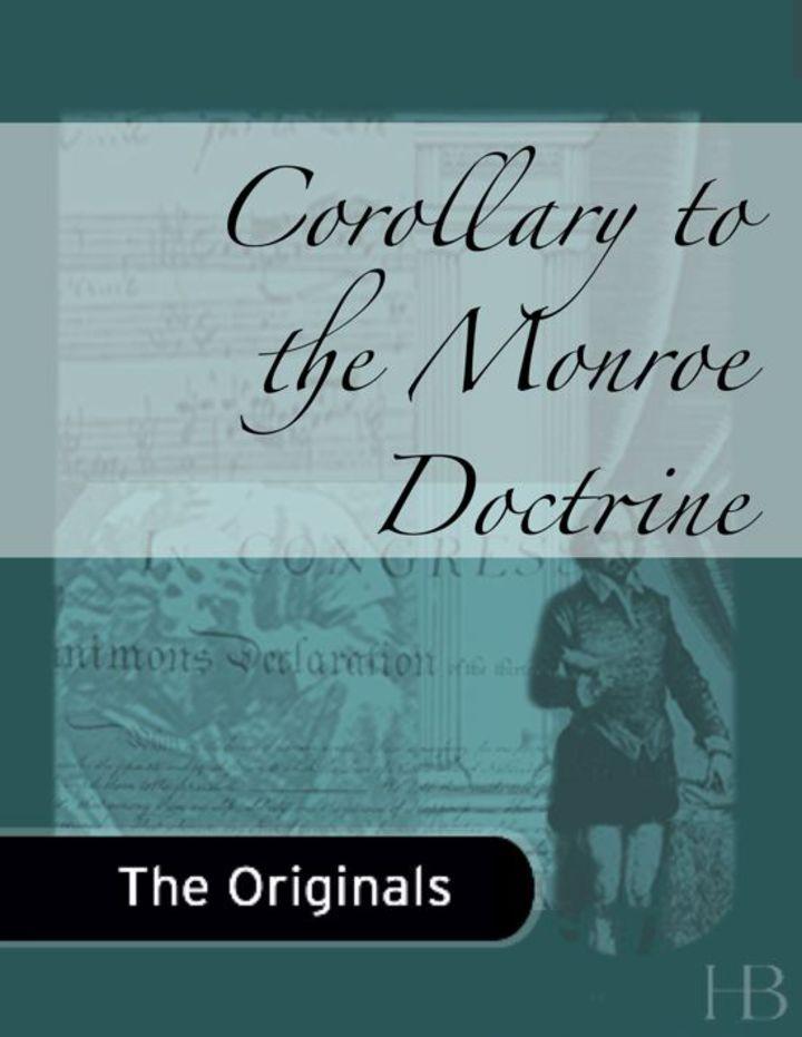 Corollary to the Monroe Doctrine